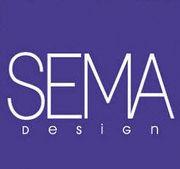 SEMA DESIGN