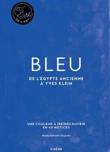 Editions Du Chêne - bleu - Livre Beaux Arts