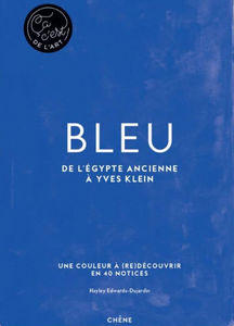 Editions Du Chêne - bleu - Fine Art Book