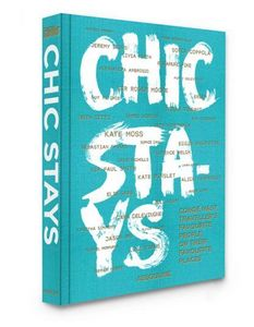 EDITIONS ASSOULINE - chic stays - Fine Art Book